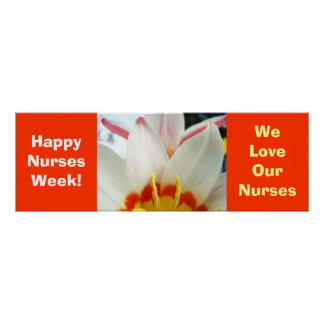 Happy Nurses Week! poster We Love Our Nurses Tulip