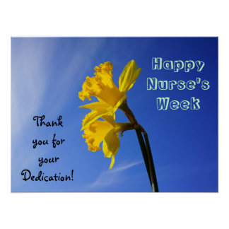 Happy Nurse's Week posters Thanks Dedication