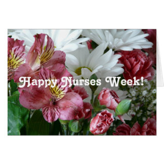 Happy Nurses Week!-Pretty Floral Bouquet Greeting Card