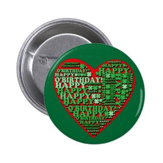 Happy O'Birthday St Patricks Day Birthday Tshirt Pinback Button