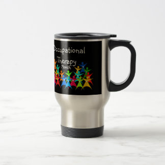 Happy Occupational Therapy Month Travel Mug