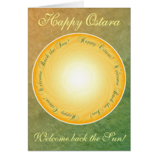 Happy Ostara! Welcome Back the Sun! Card