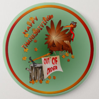 Happy Out Of Order Thanksgiving Button