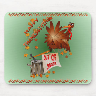 Happy Out Of Order Thanksgiving Mousepad