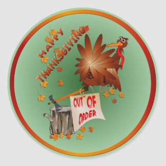 Happy Out Of Order Thanksgiving Sticker