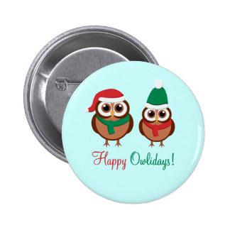 Happy Owlidays Pinback Button
