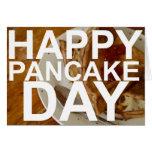 Happy Pancake Day! Greeting Card
