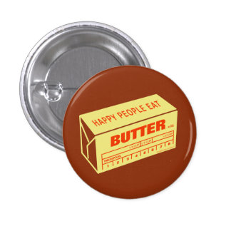 Happy People Eat Butter (Red) Button
