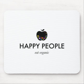Happy People, Eat Organic Mouse Pad