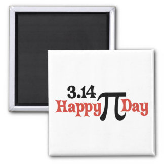 Happy Pi Day 3.14 - March 14th Magnet