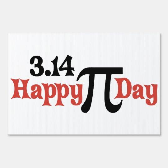 Happy Pi Day 3.14 - March 14th Yard Sign