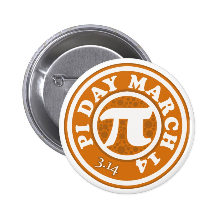 Happy Pi Day March 14 Pinback Button