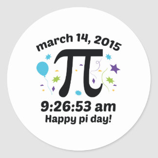 Happy Pi Day! - Pi Day 2015 - 3.14.15 9:26:53 Classic Round Sticker