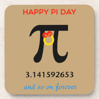 Happy Pi Day, So On and Forever Drink Coaster