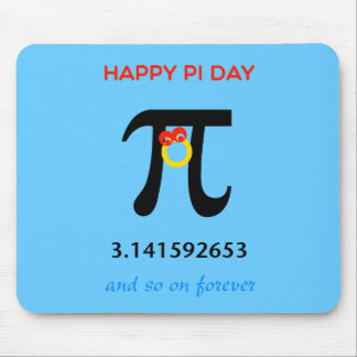 Happy Pi Day, So On and Forever Mouse Pad