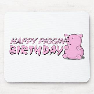 Happy Piggin Birthday Mouse Pad