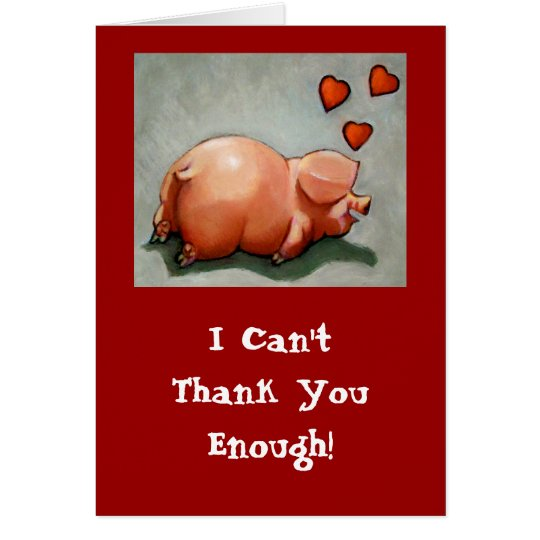 HAPPY PIGGY THANK YOU CARD