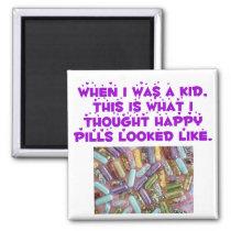 Happy Pills Magnet