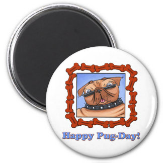 Happy Pug-Day! Refrigerator Magnet