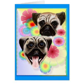 Happy Pug Grouchy Pug-Very bright flowers Card