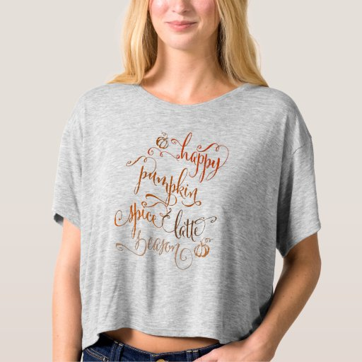 Happy Pumpkin Spice Latte Season T-shirt