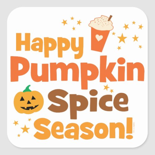 Happy Pumpkin Spice Season Square Sticker