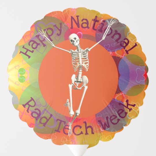 Happy Rad Tech Week Joyous Skeleton Balloon Zazzlecom