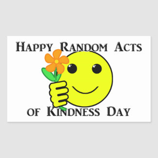 Happy Random Acts of Kindness Day Rectangular Sticker