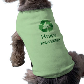 Happy Recycler Dog Shirt