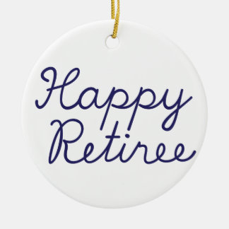 Happy retiree ceramic ornament