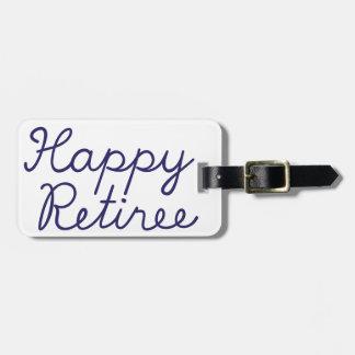 Happy retiree luggage tag
