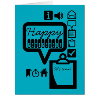 Happy Retirement 3 It's Time Big Greeting Card