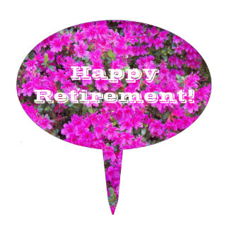 Happy Retirement Pink Rhododendrens Floral Cake Topper