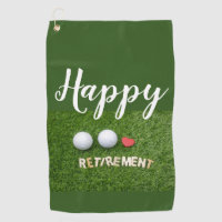 Happy Retirement to golfer with golf ball Golf Towel