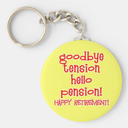 Happy Retirement! Tshirts and Retiree Gifts Basic Round Button Keychain