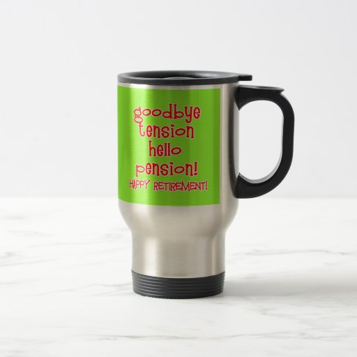 Happy Retirement! Tshirts and Retiree Gifts Coffee Mug