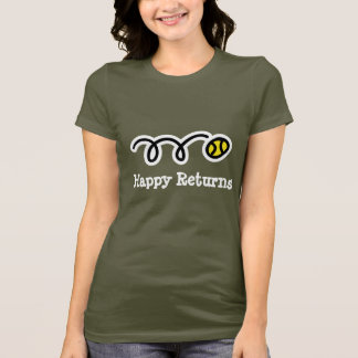 Happy Returns T-Shirt for tennis players