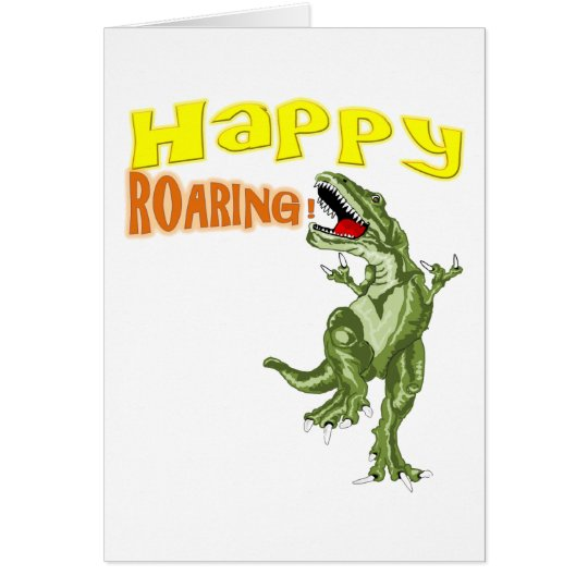 Happy Roaring Card