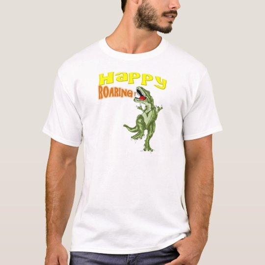 Happy Roaring T-Shirt