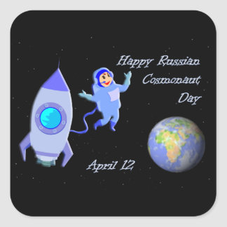 Happy Russian Cosmonaut Day April 12 Square Sticker