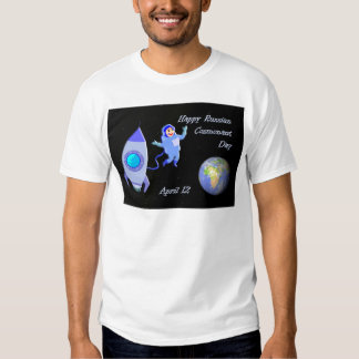 Happy Russian Cosmonaut Day April 12 T-Shirt