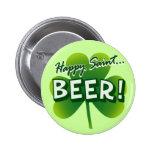 Happy Saint... BEER! Button