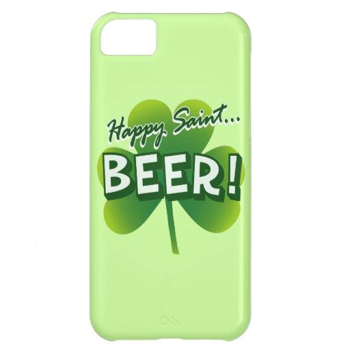 Happy Saint... BEER! iPhone 5C Cases