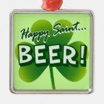 Happy Saint... BEER! Square Metal Christmas Ornament