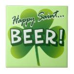 Happy Saint... BEER! Tile