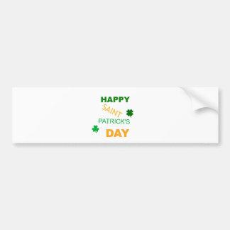 Happy Saint Patrick s Day Bumper Sticker