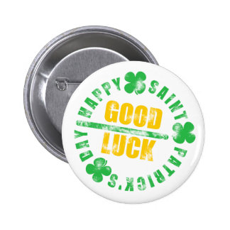Happy Saint Patricks Day Good Luck Pinback Button