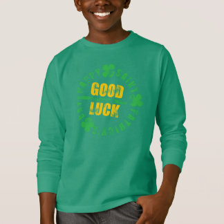 Happy Saint Patricks Day Good Luck T-Shirt