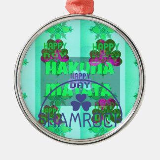 Happy Saint Patrick's Day Hakuna Matata Metal Ornament