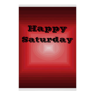 Happy Saturday Red Color Code Poster Day of Week